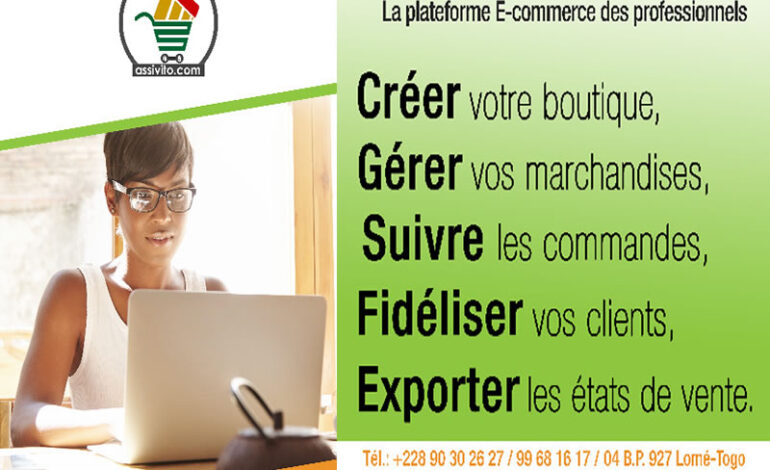 E-commerce au Togo, créer et gérer vos boutiques en ligne grâce à assivito.com